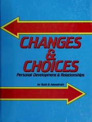 Cover of: Changes & choices | Ruth E. Bragg