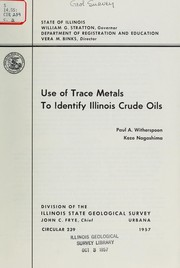 Cover of: Use of trace metals to identify Illinois crude oils
