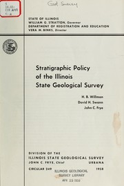 Cover of: Stratigraphic policy of the Illinois State Geological Survey | Willman, H. B.