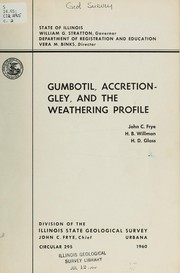 Cover of: Gumbotil, accretion-gley, and the weathering profile