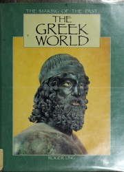 Cover of: The Greek world | Ling, Roger.