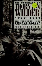 Cover of: The journals of Thornton Wilder, 1939-1961