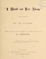 Cover of: I would not live alway