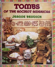 Cover of: Tombs of the ancient Americas