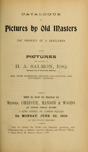Cover of: Catalogue of pictures by old masters ... of H.A. Salmon ... | Christie, Manson & Woods