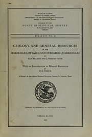 Cover of: Geology and mineral resources of the Marseilles, Ottawa, and Streator quadrangles | Willman, H. B.