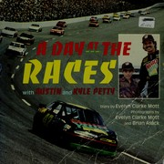 Cover of: A day at the races with Austin and Kyle Petty