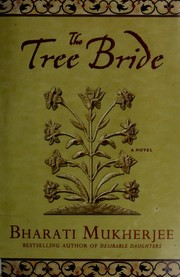 Cover of: The tree bride | Bharati Mukherjee