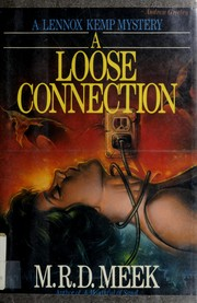 Cover of: A loose connection | M. R. D. Meek
