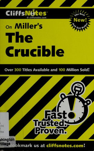CliffsNotes, the crucible by Jennifer L. Scheidt