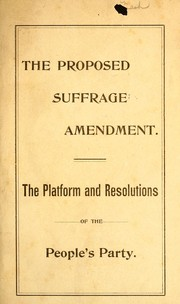 Cover of: The proposed suffrage amendment