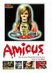 Cover of: Amicus, The Studio That Dripped Blood