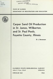 Cover of: Carper sand oil production in St. James, Wilberton, and St. Paul pools, Fayette County, Illinois