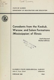 Cover of: Conodonts from the Keokuk, Warsaw, and Salem formations (Mississippian) of Illinois