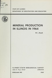 Cover of: Mineral production in Illinois in 1964 | Willis L. Busch