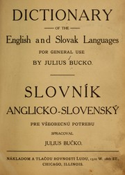 Cover of: Dictionary of the English and Slovak languages for general use | Julius BucМЊko