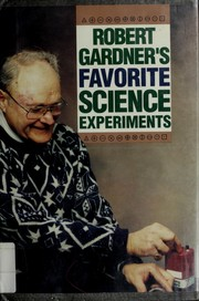 Cover of: Robert Gardner's favorite science experiments
