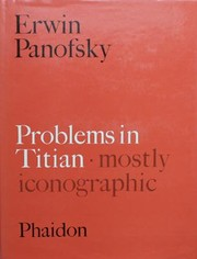 Cover of: Problems in Titian, mostly iconographic