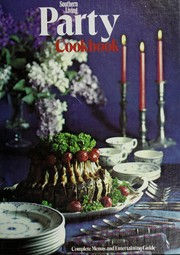 Cover of: Southern living party cookbook | Celia Marks