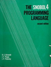 Cover of: The SNOBOL 4 programming language | Griswold, Ralph E.