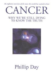 Cover of: Cancer Why We're Still Dying To Know The Truth