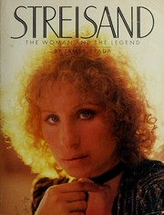 Cover of: Streisand, the woman and the legend | James Spada