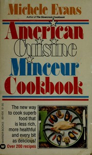 Cover of: American cuisine minceur cookbook | Michele Evans