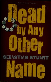 Cover of: Dead by any other name | Sebastian Stuart