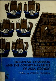 Cover of: European expansion and the counter-example of Asia, 1300-1600