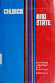 Cover of: Church and state: government and religion in the United States