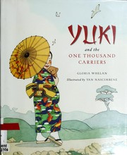 Cover of: Yuki and the one thousand carriers