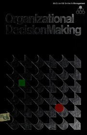 Cover of: Organizational decision making | Fremont A. Shull