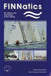 Cover of: Finnatics: The History and Techniques of Finn Sailing