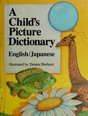 A child's picture dictionary by Dennis Sheheen
