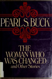 Cover of: The woman who was changed, and other stories