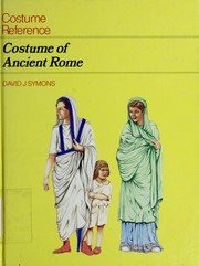 Cover of: Costume of ancient Rome | David Symons