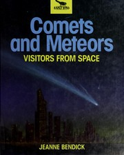 Cover of: Comets And Meteors, Bendick (Early Bird)