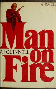 Cover of: Man on fire | A. J. Quinnell
