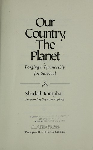 Our country, the planet by S. S. Ramphal
