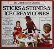 Cover of: Sticks & stones & ice cream cones | Phyllis Fiarotta