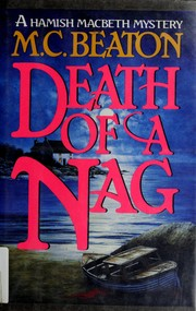 Cover of: Death of a nag | M. C. Beaton