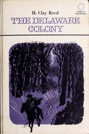 Cover of: The Delaware Colony | Henry Clay Reed