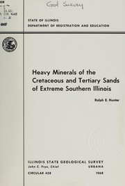 Cover of: Heavy minerals of the cretaceous and tertiary sands of extreme southern Illinois