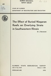 Cover of: The effect of buried Niagaran reefs on overlying strata in southwestern Illinois