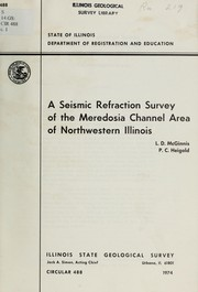Cover of: A seismic refraction survey of the Meredosia Channel area of northwestern Illinois