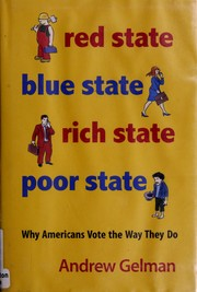 Cover of: Red state, blue state, rich state, poor state | Andrew Gelman
