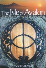 Cover of: The Isle of Avalon Sacred Mysteries of Arthur and Glastonbury | Nicholas R. Mann