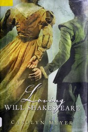 Cover of: Loving Will Shakespeare
