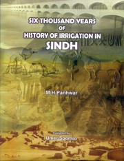 Cover of: Six thousand years of history of irrigation in Sindh