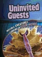 Uninvited guests by Jennifer Swanson